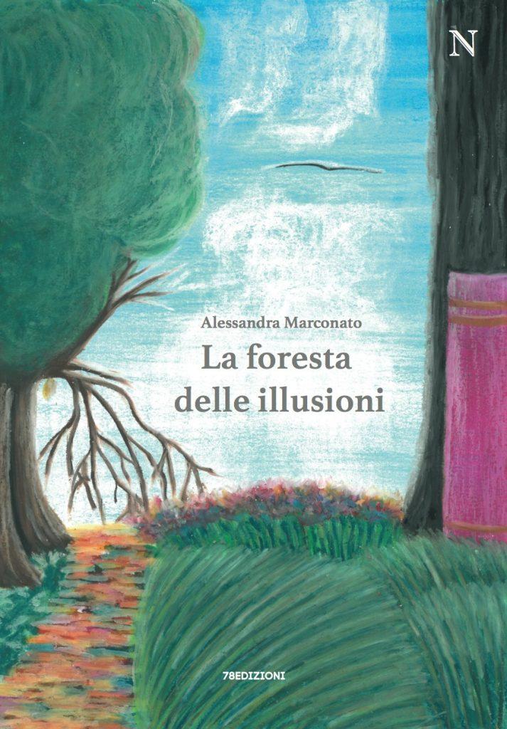 Alessandra - Marconato - La foresta delle illusioni