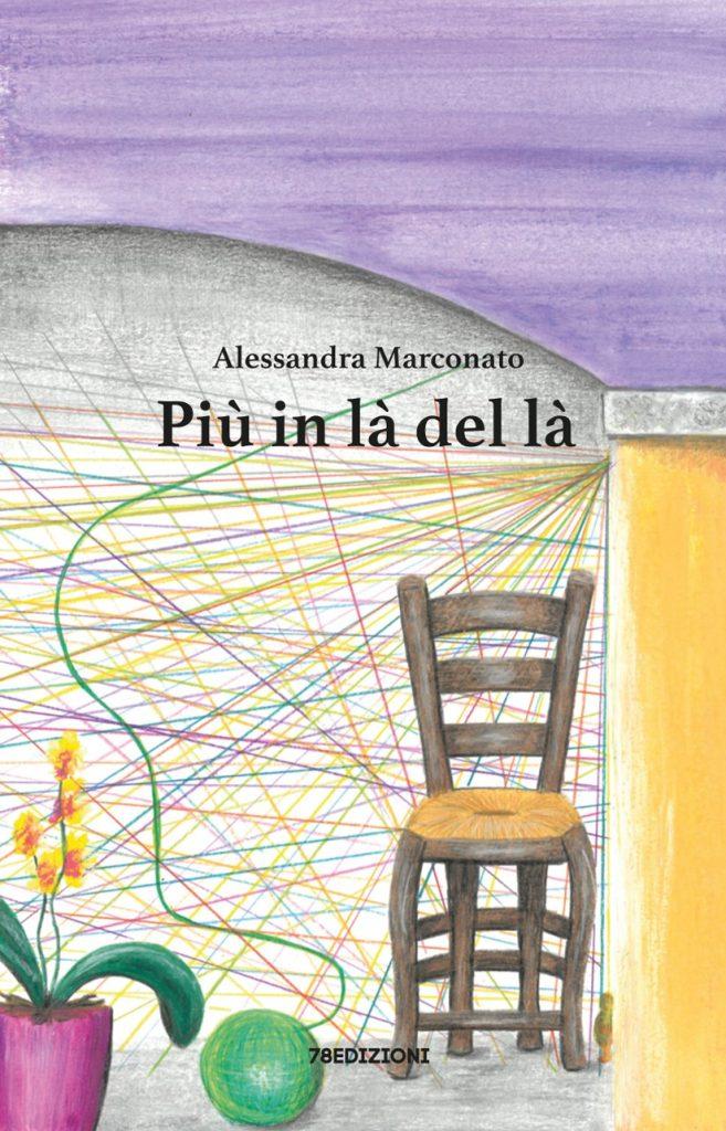 Alessandra Marconato - Più in là del là